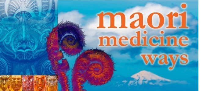 Maori Spirituality: Maori Medicine Ways: Rongo Mao