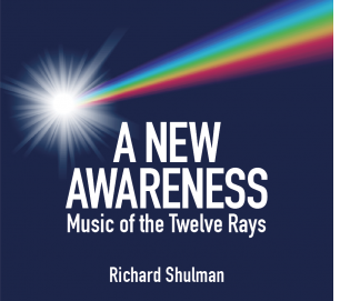 A New Awareness - Music of the Twelve Rays
