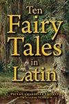 Cover image Ten Fairy Tales in Latin