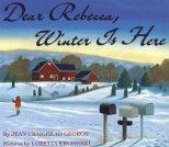 Dear Rebecca, Winter is Here