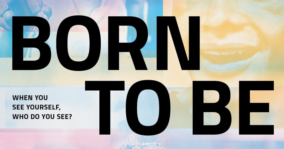 Born To Be virtual film screening