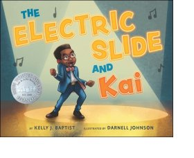 The Electric Slide And Kai  by Kelly J. Baptist, illus. by Darnell Johnson